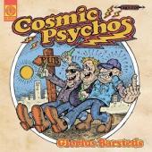 Cosmic Psychos - Glorius Barsteds (LP)
