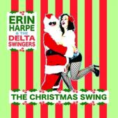 Harpe, Erin & The Delta Swingers - Christmas Swing (LP)
