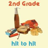 Second Grade (2Nd Grade) - Hit To Hit