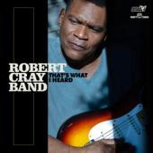 Cray, Robert -Band- - That'S What I Heard