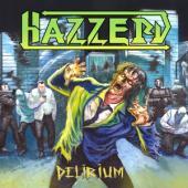 Hazzerd - Delirium (LP)