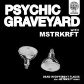 Psychic Graveyard - Dead In Different Places (S)