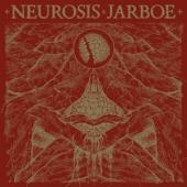 Neurosis & Jarboe - Neurosis & Jarboe