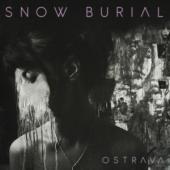 Snow Burial - Ostrava