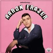 Frazer, Aaron - Introducing... (LP)