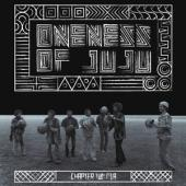 Oneness Of Juju - Live At The East 1973 (LP)