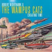 Nighthawk, Robert & The Wampus - Cheating Time