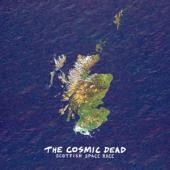 Cosmic Dead - Scottish Space Race (2LP)