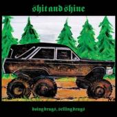Shit And Shine - Doing Drugs, Selling Drugs (Green Vinyl) (LP)