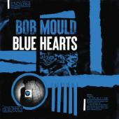 Mould, Bob - Blue Hearts (LP)