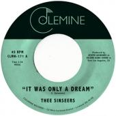 Sinseers - It Was Only A Dream (7INCH)