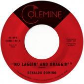 Domino, Renaldo - No Laggin' And Draggin' (7INCH)