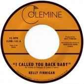 Finnigan, Kelly - I Called You Back Baby (Coke Bottle Clear Vinyl) (7INCH)