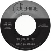 Ikebe Shakedown - Unqualified (7INCH)