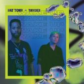Fat Tony & Taydex - Wake Up (LP)