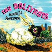 Dollyrots - Because I'M Awesome (LP)