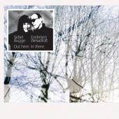 Bugge Wesseltoft & Sidsel Endresen - Out Here - In There (2LP)