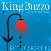 King Buzzo & Trevor Dunn - Gift Of Sacrifice