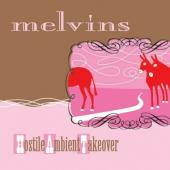 Melvins - Hostile Ambient Takeover (LP)