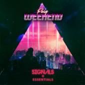 Fury Weekend - Signals + Essentials (2CD)