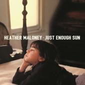 Maloney, Heather - Just Enough Sun
