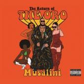 Musalini - Return Of The Oro