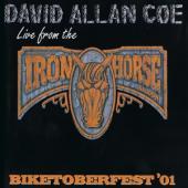 Coe, David Allan - Biketoberfest '01: Live From The Iron Horse Saloon