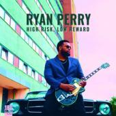 Perry, Ryan - High Risk, Low Reward (LP)