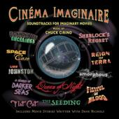 Cirino, Chuck - Cinema Imaginaire