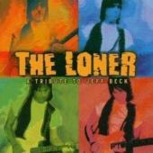 Beck, Jeff.=Tribute= - Loner