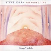 Khan, Steve - Borrowed Time