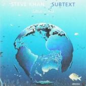 Khan, Steve - Subtext