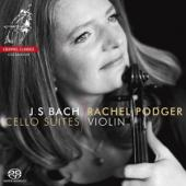 Rachel Podger - Cello Suites / Violin SACD