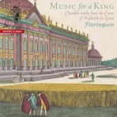 Florilegium - Music For A King