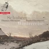 Thomas Oliemans Paolo Giacometti - Winterreise