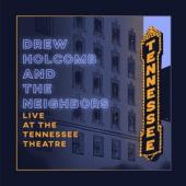 Holcomb, Drew & The Neigh - Live At The Tennessee Theatre (2LP)
