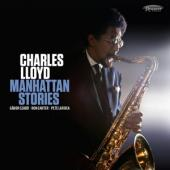 Charles Lloyd - Manhattan Stories (2CD)