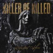 Killer Be Killed - Reluctant Hero (2LP)
