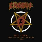 Exodus - No Love: Live At Day In The Dirt 1984 (12IN)