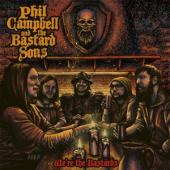 Campbell, Phil And The Bastard Sons - We'Re The Bastards (2LP)