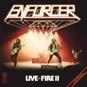 Enforcer - Live By Fire Ii (2LP)