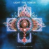 Light The Torch - You Will Be The Death Of Me (LP)