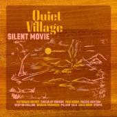 Quiet Village - Silent Movie -Rsd- LP