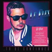 Le Flex - To Be Continued (2CD)