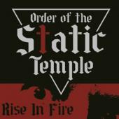Order Of The Static Templ - Rise In Fire (LP)