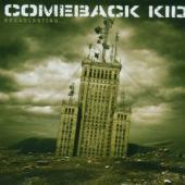 Comeback Kid - Broadcasting