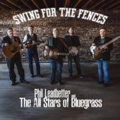 Leadbetter, Phil -& The All Stars Of Bluegrass- - Swing For The Fences