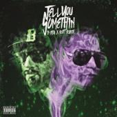 B Real X Scott Storch - Tell You Something (LP)