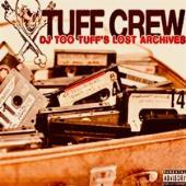 Tuff Crew - Dj Too Tuff'S The Lost Archives (2LP)