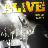 James, Tommy - Alive